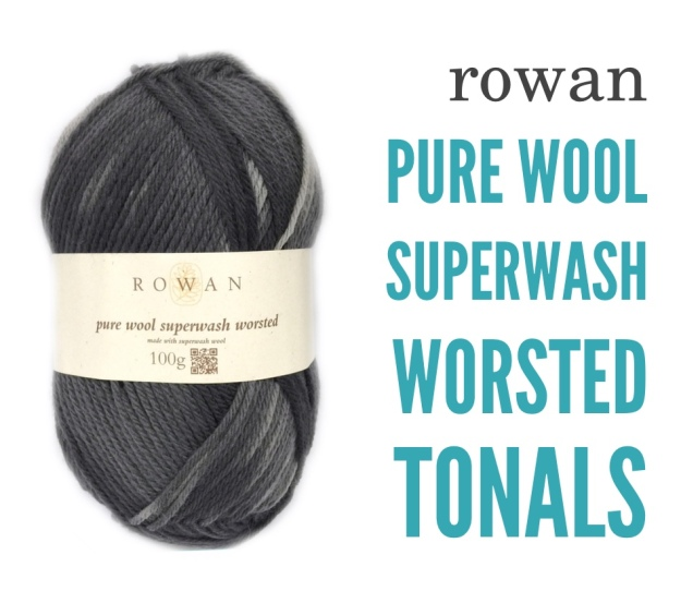 Rowan Pure Wool Superwash Worsted BLOG